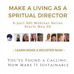 Making a Living as a Spiritual Companion I (Recorded Webinar, 4 parts)