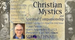 Christian Mystics and Spiritual Companionship – Wisdom Teaching for Those Who Hold Space – Recorded